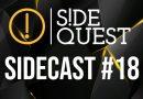 SideCast #18