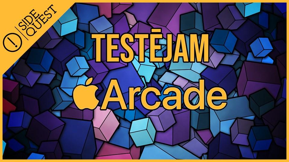 Testējam Apple Arcade spēļu abonēšanas servisu